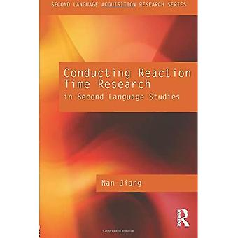 Conducting Reaction Time Research in Second Language Studies (Second Language Acquisition Research Series)
