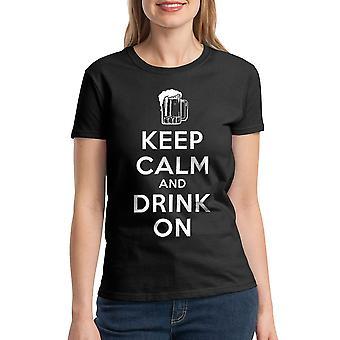 Humor Keep Calm Drink On Women's Black T-shirt
