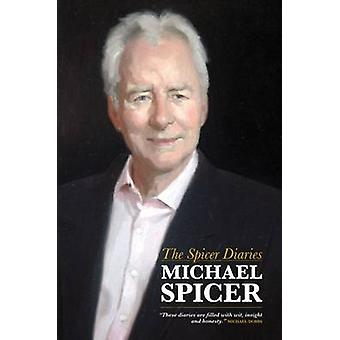 The Spicer Diaries by Michael Spicer - 9781849542388 Book