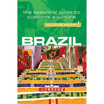 Brazil - Culture Smart! - The Essential Guide to Customs & Culture by