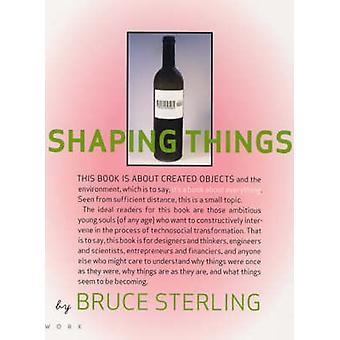 Forma saker av Bruce Sterling - Lorraine Wild - 9780262693264 bok