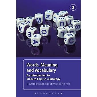 Words - Meaning and Vocabulary - An Introduction to Modern English Lex
