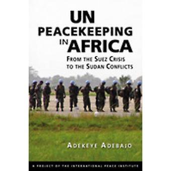 Nations Unies maintien de la paix en Afrique - de la crise de Suez pour le conflit au Soudan