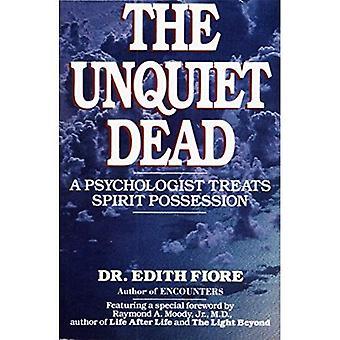De osaliga döda: En psykolog behandlar ande innehav