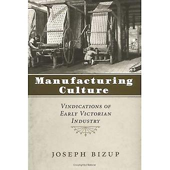 Manufactoring Culture : Revendications des débuts de l'industrie victorienne
