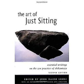 Konsten att bara sitta: viktiga skrifter av Shikantaza Zen praxis