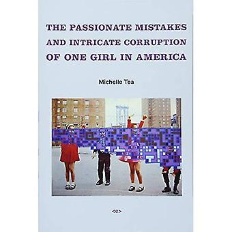 Erreurs passionnés et Corruption complexe d'une jeune fille en Amérique (Agents indigènes) (Agents indigènes Series)