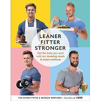Slankere, Fitter, sterker: Krijg het lichaam dat je met onze geweldige maaltijden en slimme trainingen wilt