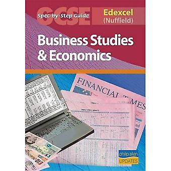 Edexcel (Nuffield) GCSE Business Studies and Econmics Spec by Step Guide