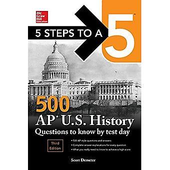 5 steg till en 5 500 AP amerikansk historia frågor känna genom Test dag, tredje upplagan