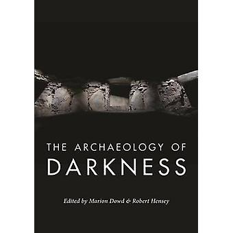 Arkeologi av mörker av Marion Dowd