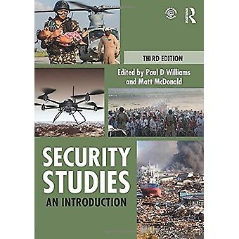 Security Studies - An Introduction by Paul D. Williams - 9780415784900
