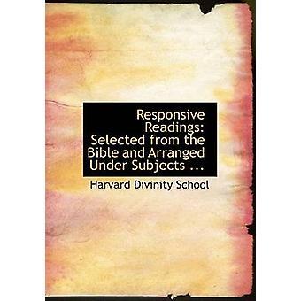 Reaktionsschnelle Lesungen aus der Bibel ausgewählt und nach Themen geordnet... Große Print-Ausgabe von Schule & Harvard Divinity