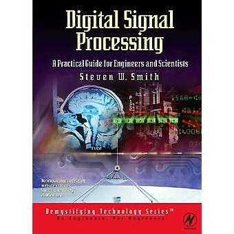 Digital Signal Processing A Practical Guide for Engineers and Scientists by Smith & Steven