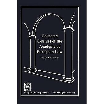 Gesammelten Kurse der Akademie der Europäischen Law1991 Europ Kommunikations-Band II Buch 1 von Academy of European Law