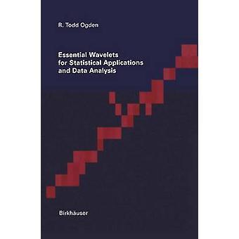 Essentiële Wavelets voor statistische toepassingen en Data-analyse door Ogden & Todd