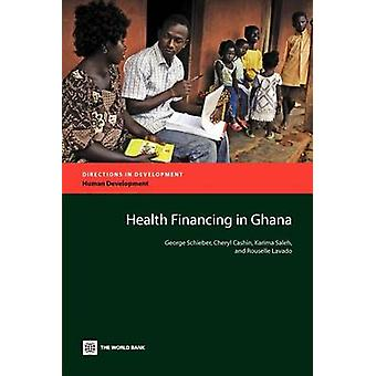 Health Financing in Ghana by Schieber & George