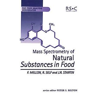 Mass Spectrometry of Natural Substances in Food by Mellon & Fred
