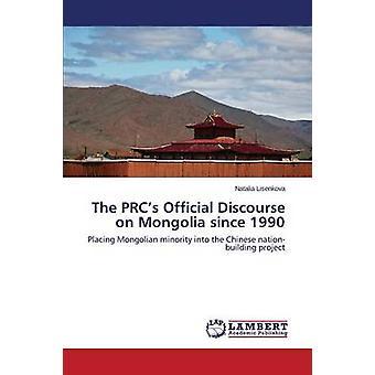 The PRCs Official Discourse on Mongolia Since 1990 by Lisenkova Natalia