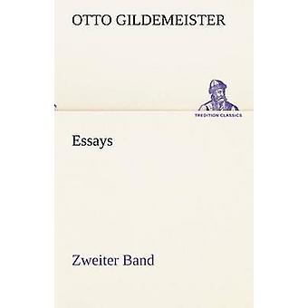 Essays Zweiter Band door Gildemeister & Otto
