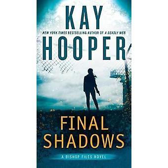 Final Shadows by Kay Hooper - 9780515153354 Book