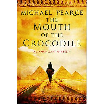 The Mouth of the Crocodile - A Mamur Zapt Mystery Set in Pre-World War