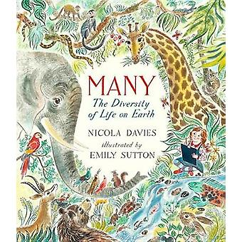 Many - The Diversity of Life on Earth by Dr Nicola Davies - 9780763694