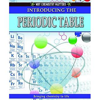 Introducing the Periodic Table by Reagan Miller - Tom Jackson - 97807
