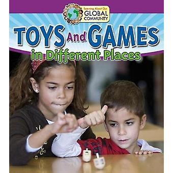 Toys and Games in Different Places by Robin Johnson - 9780778736622 B