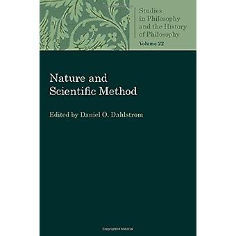 Nature and Scientific Method by Daniel O. Dahlstrom - 9780813230726 B