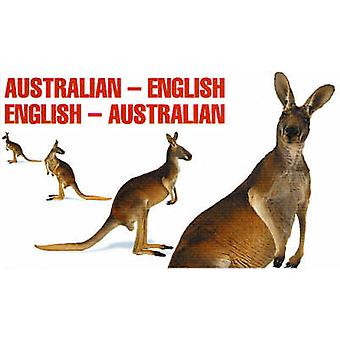 Australian-English - English-Australian (2nd Revised edition) by Anth