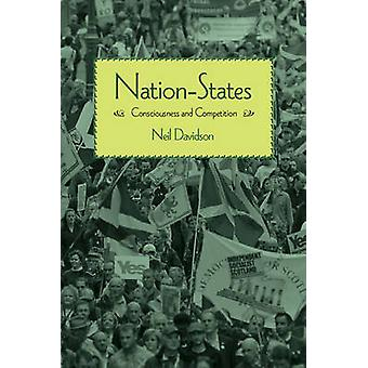 Nation-States - Consciousness and Competition by Neil Davidson - 97816