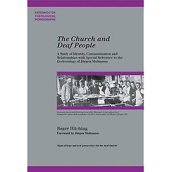 The Church and Deaf People - A Study of Identity - Communication and R