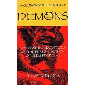 The Little Book of Demons - The Positive Advantages of the Personifica