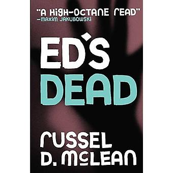 Ed's Dead by Russel D. McLean - 9781910192696 Book