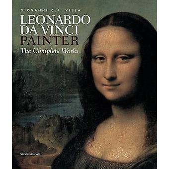 Leonardo - Painter by Giovanni Villa - 9788836621446 Book