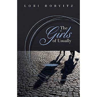Girls of Usually by Lori Horvitz - 9781612481364 Book