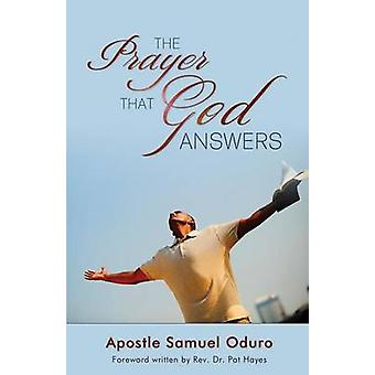 The Prayer That God Answers by Oduro & Apostle Samuel