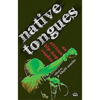 Native Tongues by P. Khalil Saucier - 9781592218370 Book