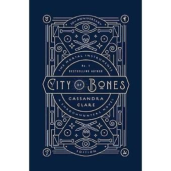 City of Bones - 10th Anniversary Edition by Cassandra Clare - 97815344
