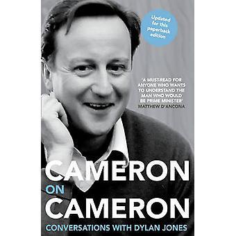 Cameron Cameron - Gespräche mit Dylan Jones von David Cameron-
