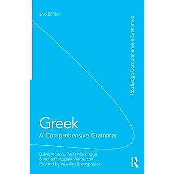 Greek A Comprehensive Grammar of the Modern Language by Vassilios Spyropoulos