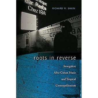 Roots in Reverse by Richard M Shain