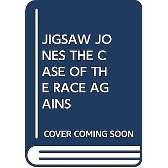 JIGSAW JONES THE CASE OF THE RACE AGAINS by Scholastic