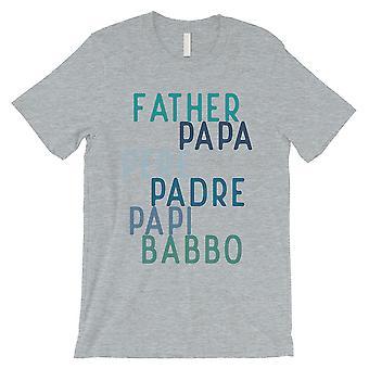 Papa verschiedene Sprachen Mens Grey Stark-Willed Vater's Tag Shirt