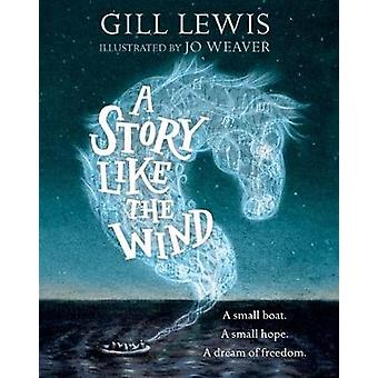 Story Like the Wind by Gill Lewis