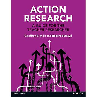 Action Research by Geoffrey Mills