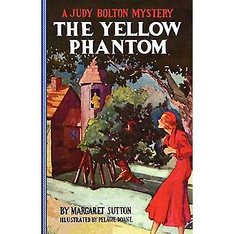 The Yellow Phantom by Sutton & Margaret
