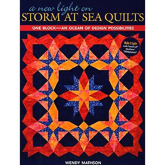 A New Light on Storm at Sea Quilts One BlockAn Ocean of Design Possibilities by Mathson & Wendy
