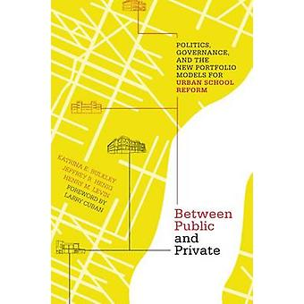 Between Public and Private - Politics - Governance - and the New Portf